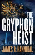 The Gryphon Heist Paperback
