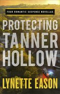 Protecting Tanner Hollow eBook