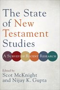 The State of New Testament Studies: A Survey of Recent Research Paperback