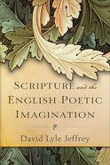 Scripture and the English Poetic Imagination Paperback