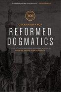 Christology (#03 in Reformed Dogmatics Lexham Press Series) Hardback