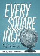 Every Square Inch Hardback
