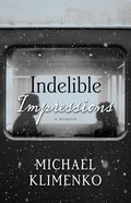 Indelible Impressions: A Memoir Paperback
