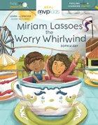Miriam Lassoes the Worry Whirlwind Hardback
