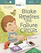 Blake Rewires the Failure Circuit Hardback