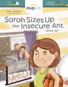 Sarah Sizes Up the Insecure Ant Hardback