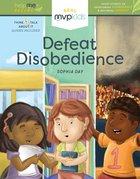 Defeat Disobedience Hardback