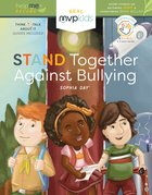 Stand Together Against Bullying Hardback