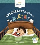 Celebrate! Bedtime Board Book
