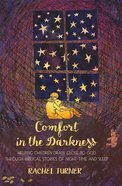 Comfort in the Darkness Paperback