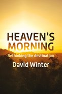Heaven's Morning Paperback
