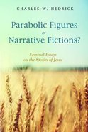 Parabolic Figures Or Narrative Fictions? eBook