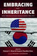 Embracing Our Inheritance Paperback