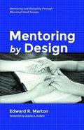 Mentoring By Design Paperback