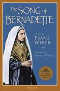 The Song of Bernadette Paperback