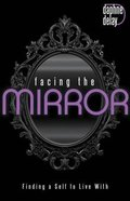 Facing the Mirror eBook