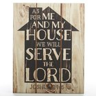Plaque Mdf: As For Me and My House (Joshua 24:15) Plaque