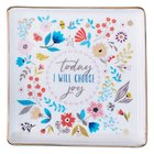 Ceramic Trinket Tray: Today I Will Choose Joy, Floral Design (Choose Joy Collection) Homeware