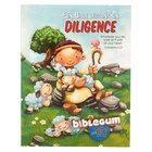 Biblegum: Fun Bible Lessons on Diligence Paperback