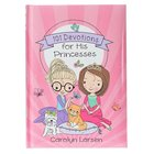 101 Devotions For His Princesses (Holly & Hope Series) Hardback