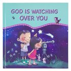 God is Watching Over You Hardback