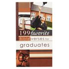 199 Favorite Bible Verses For Graduates Paperback