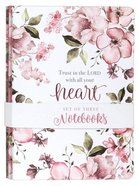 Notebook: Trust in the Lord, Pink/Purple Floral (Proverbs 3:5) (Set Of 3) Paperback