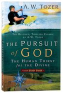 The Pursuit of God (With Study Guide) Paperback