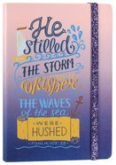 Gradient Tone Pu Journal With Elastic Band: He Stilled the Storm, Psalm 107:29 Hardback