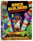 Brick Builder's Illustrated Bible: Over 35 Bible Stories For Kids Hardback