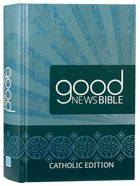 GNB Good News Bible Catholic Edition (Anglicised) Hardback