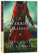 The Warrior Maiden (#09 in Hagenheim - My Fairy Tale Romance Series) Hardback