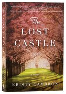 A Split-Time Romance (#01 in The Lost Castle Series) Paperback