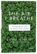 The Air I Breathe Paperback