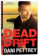 Dead Drift (#04 in Chesapeake Valor Series) Paperback