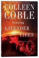 Leaving Lavender Tides (Lavender Tides Novella Series) Paperback