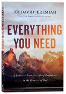 Everything You Need: 7 Essential Steps to a Life of Confidence in the Promises of God Paperback