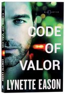 Code of Valor (#03 in Blue Justice Series) Paperback