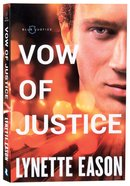 Vow of Justice (#04 in Blue Justice Series) Paperback