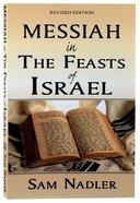 Messiah in the Feasts of Israel (Handbook) Paperback