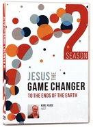 Jesus the Game Changer: To the Ends of the Earth (Season 2, 13 Episode 2 DVD Set) DVD