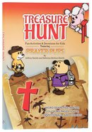 Treasure Hunt: Fun Activities and Devotions For Kids - Featuring Prayer Pups Paperback