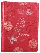 2020 16-Month Weekly Diary/Planner: Be Still and Know, Dark Pink Psalm 46:10 (Faux Ziparound) Imitation Leather