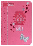 A Little God Time For Girls: 365 Daily Devotions Imitation Leather
