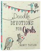 Doodle Devotions For Girls: 60 Devotions, Activities and Colouring in