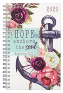 2020 12-Month Daily Diary/Planner: Hope Anchors the Soul, Hebrews 6:19 Spiral