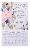 2020 Mini Magnetic Calendar: Yesterday, Today and Forever, Heb 13:8 Calendar