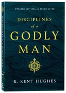 Disciplines of a Godly Man Paperback