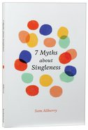 7 Myths About Singleness Paperback