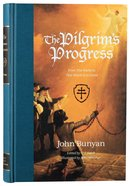 The Pilgrim's Progress: From This World to That Which is to Come Hardback